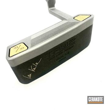 Custom True 2 Golf Putter Cerakoted Using Titanium, Tungsten And Gold