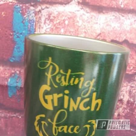 Powder Coating: Illusion Money PMB-6917,Tumbler,Drinkware,Two Color Application,Custom Cup,Psycho Lemon PPB-2366,Grinch
