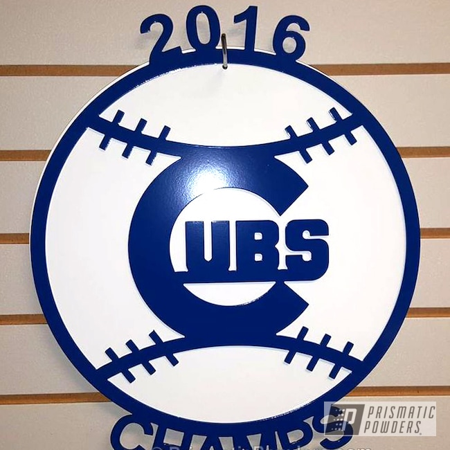 Powder Coating: World Series Champions Sign,MLB,Powder Coated Metal Cutout,Chicago Cubs,Gloss White PSS-5690,RAL 5005 RAL-5005,Miscellaneous