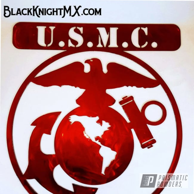 Powder Coating: Custom,United States Marine Corps,LOLLYPOP RED UPS-1506,plasma,Black Knight Metalworx,Veteran,Black Knight MX,Metal Sign
