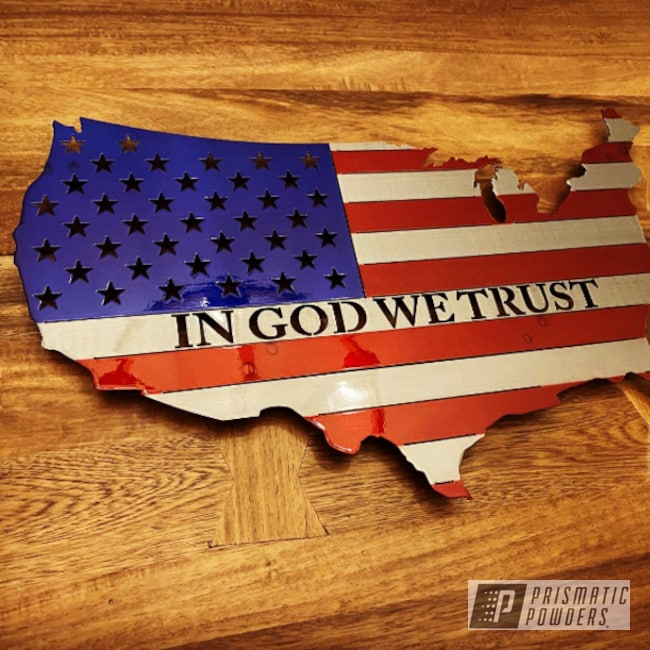 Powder Coating: American Flag,Texas Flag,PASTEL RED UPB-4579,Intense Blue PPB-4474,Metal Signs