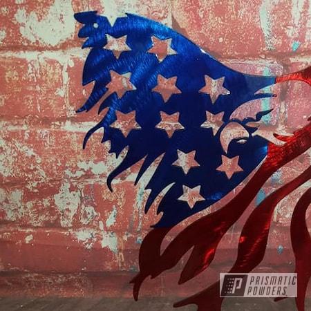 Powder Coating: Metal Art,Multi Color Application,Flag,Eagle,LOLLYPOP BLUE UPS-2502,Patriotic,Rancher Red PPB-6415,Metal Sign